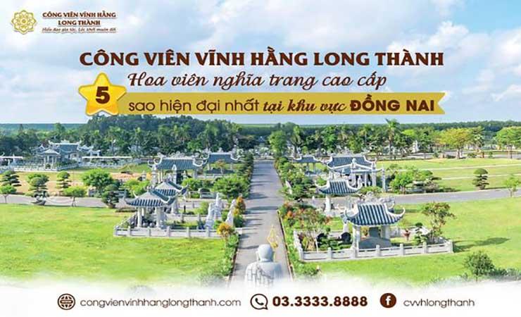 Công Viên Vĩnh Hằng Long Thành - Hoa viên nghĩa trang cao cấp 5 sao